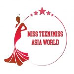 Miss Teen and Miss Asia World Competition